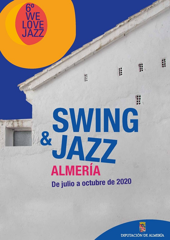 6º WE LOVE JAZZ. SWING & JAZZ. De julio a octubre de 2020